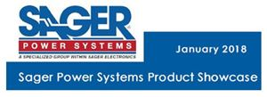 Sager Power Systems January 2018 Product Showcase