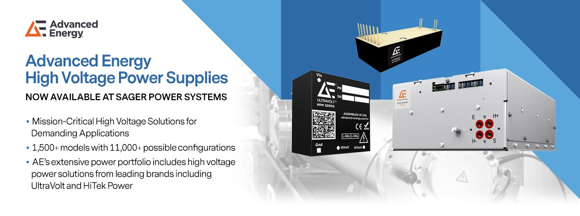 Sager Electronics Now Authorized to Sell Advanced Energy High Voltage Power Supplies
